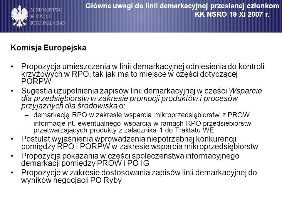 Komisja Europejska Propozycja umieszczenia w linii demarkacyjnej odniesienia do kontroli krzyżowych w RPO, tak jak ma to miejsce w części dotyczącej P