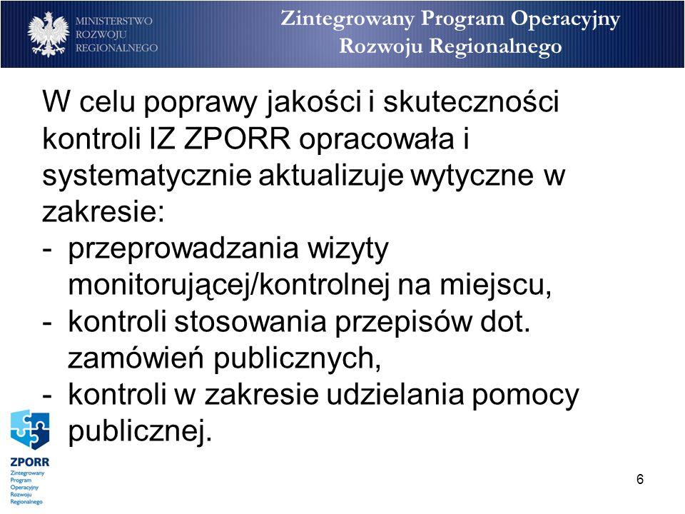 7 Zintegrowany Program Operacyjny Rozwoju Regionalnego Szkolenia i spotkania w sprawie oszustw oraz nadużyć finansowych: W związku z problemami zgłaszanymi przez IW/IPoś dot.