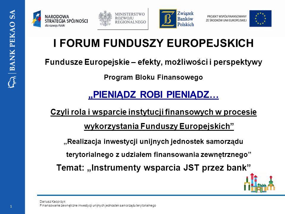 Dariusz Kacprzyk Finansowanie zewnętrzne inwestycji unijnych jednostek samorządu terytorialnego 12 Wykorzystanie gwarancji bankowej Projekt Oczyszczanie ścieków i dostawa wody dla miasta Poznania Całkowita wartość Projektu: –104 400 000 EURO, Źródła finansowania Projektu: –dofinansowanie z FunduszuSpójności: 57%, –środki własne AQUANET S.A.: 43% Opracowana przez Bank struktura finansowania udostępnia następujące instrumenty finansowe: –500 MPLN 5-letnia gwarancja EBI; –120 MPLN Kredyt Konsolidacyjny; –50 MPLN Kredyt Odnawialny Pozyskanie finansowania w łącznej wysokości PLN 670,000,000, z czego PLN 500,000,000 jest udostępniane przez EBI na podstawie kontraktu finansowego, a pozostałe PLN 170,000,000 przez banki komercyjne.