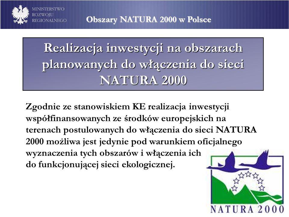 Stan prac nad wyznaczeniem obszarów NATURA 2000 Dotychczas Polska przekazała do KE propozycje dla: d 286 obszarów siedliskowych wyznaczonych zgodnie z zapisami dyrektywy 92/43/EWG z dnia 21 maja 1992 roku w sprawie ochrony siedlisk naturalnych oraz dzikiej fauny i flory 107 obszarów ptasich wyznaczonych zgodnie z zapisami dyrektywy 79/409/EWG z dnia 2 kwietnia 1979 roku w sprawie ochrony dzikich ptaków Nadal trwają prace nad przygotowaniem dokumentacji dla pozostałych obszarów (ok.