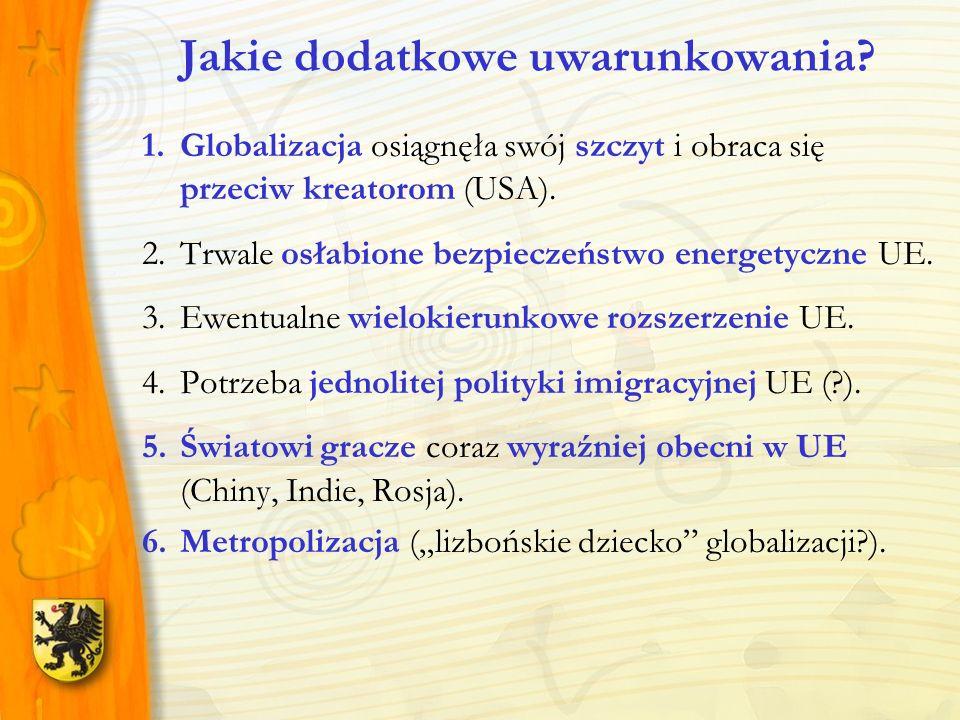 1.Globalizacja osiągnęła swój szczyt i obraca się przeciw kreatorom (USA). 2.Trwale osłabione bezpieczeństwo energetyczne UE. 3.Ewentualne wielokierun