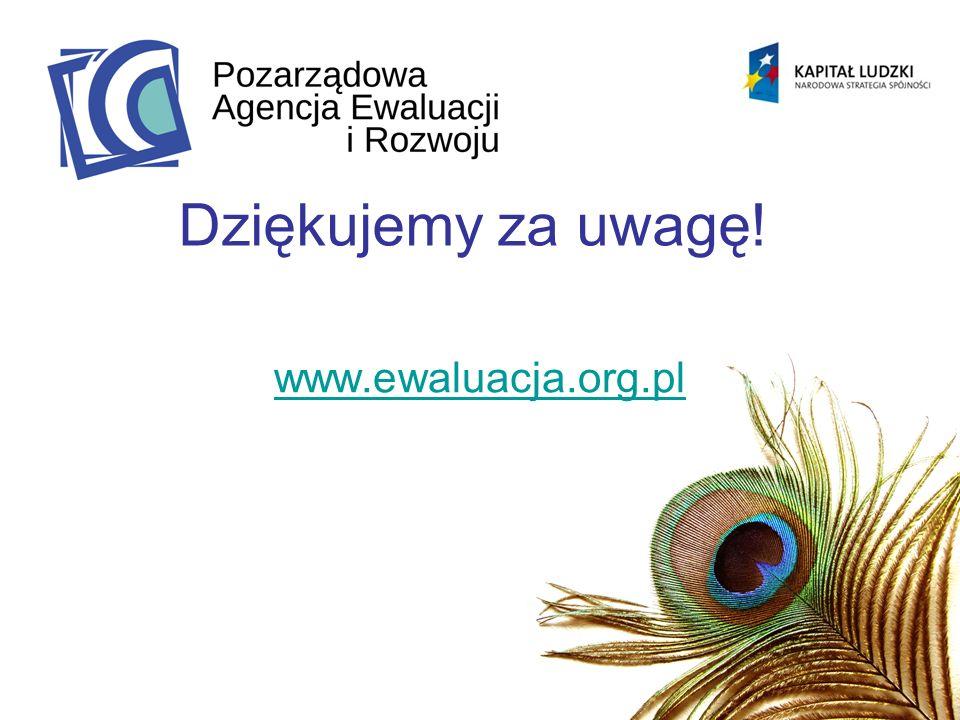 Dziękujemy za uwagę! www.ewaluacja.org.pl