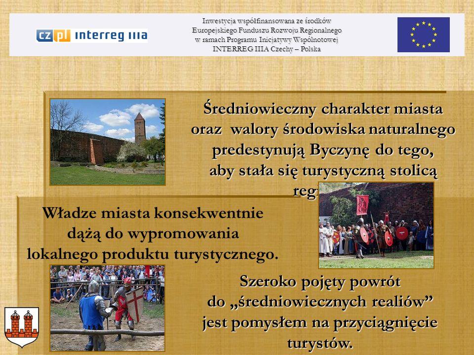 Władze miasta konsekwentnie dążą do wypromowania lokalnego produktu turystycznego. Inwestycja współfinansowana ze środków Europejskiego Funduszu Rozwo