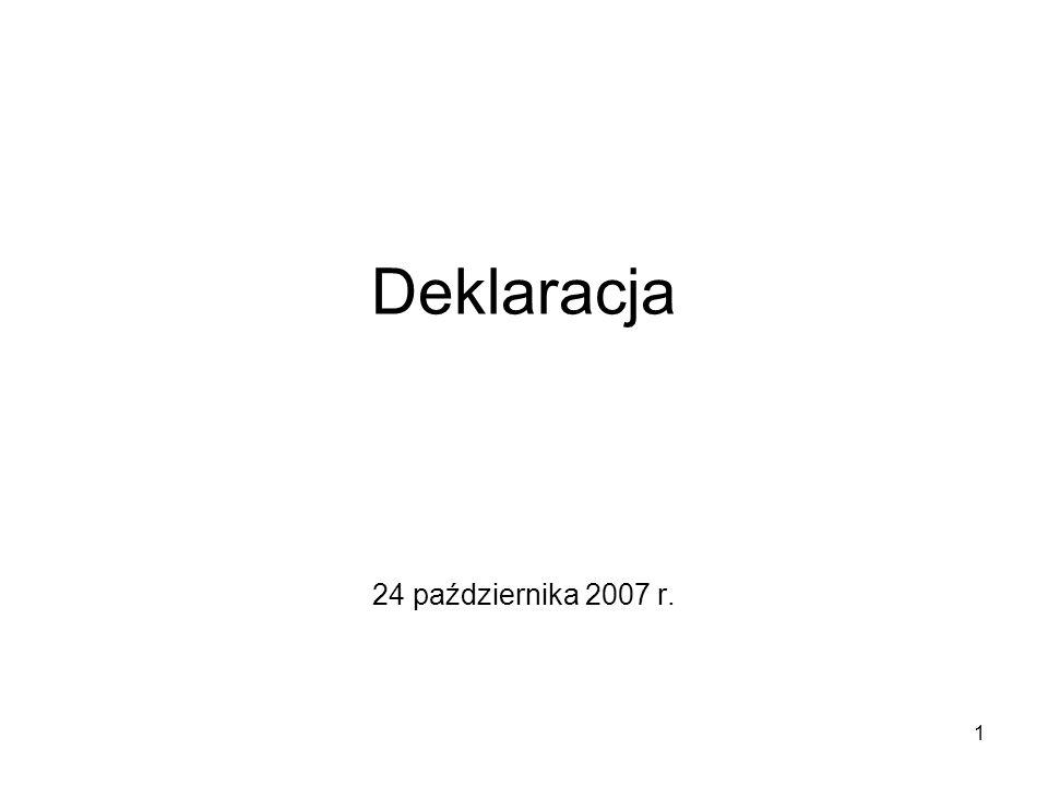 1 Deklaracja 24 października 2007 r.