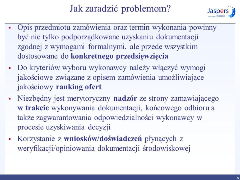 Jak zaradzić problemom? Opis przedmiotu zamówienia oraz termin wykonania powinny być nie tylko podporządkowane uzyskaniu dokumentacji zgodnej z wymoga