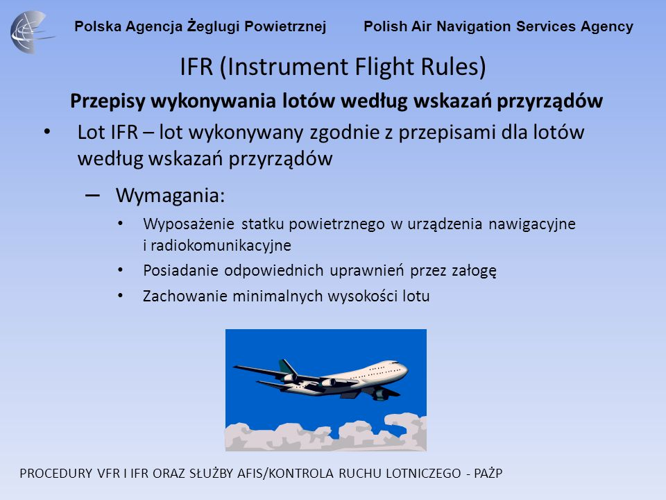 Polska Agencja Żeglugi Powietrznej Polish Air Navigation Services Agency MARIA 1G On RWY track to ALT 245/800ft.