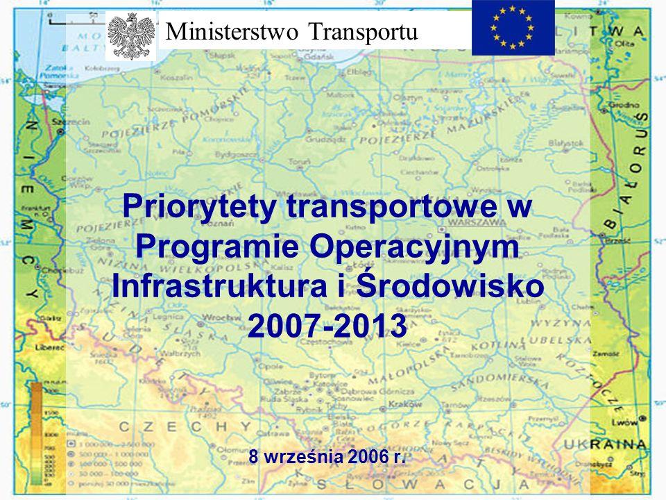 Wielkość środków przeznaczonych na transport w PO Infrastruktura i Środowisko Wielkość środków unijnych: 15,1 mld Euro Współfinanso wanie założone w programie operacyjnym (15%): 2,7 mld Euro Całkowity udział publicznych środków krajowych (ok.