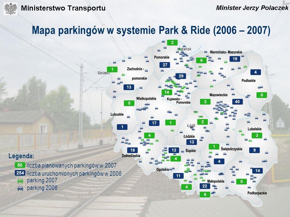 Mapa parkingów w systemie Park & Ride (2006 – 2007) Legenda: parking 2007 parking 2006 liczba uruchomionych parkingów w 2006 liczba planowanych parkin