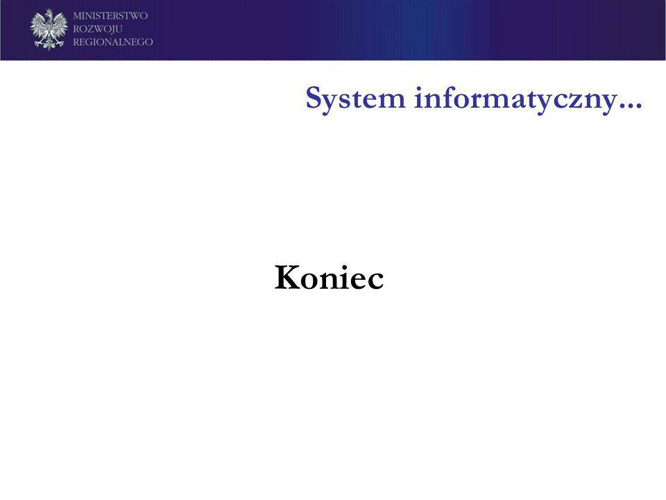 System informatyczny... Koniec