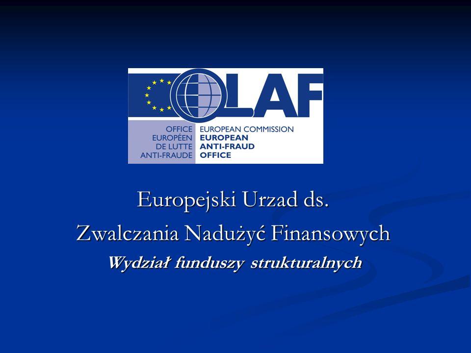 Europejski Urzad ds. Zwalczania Nadużyć Finansowych Wydział funduszy strukturalnych