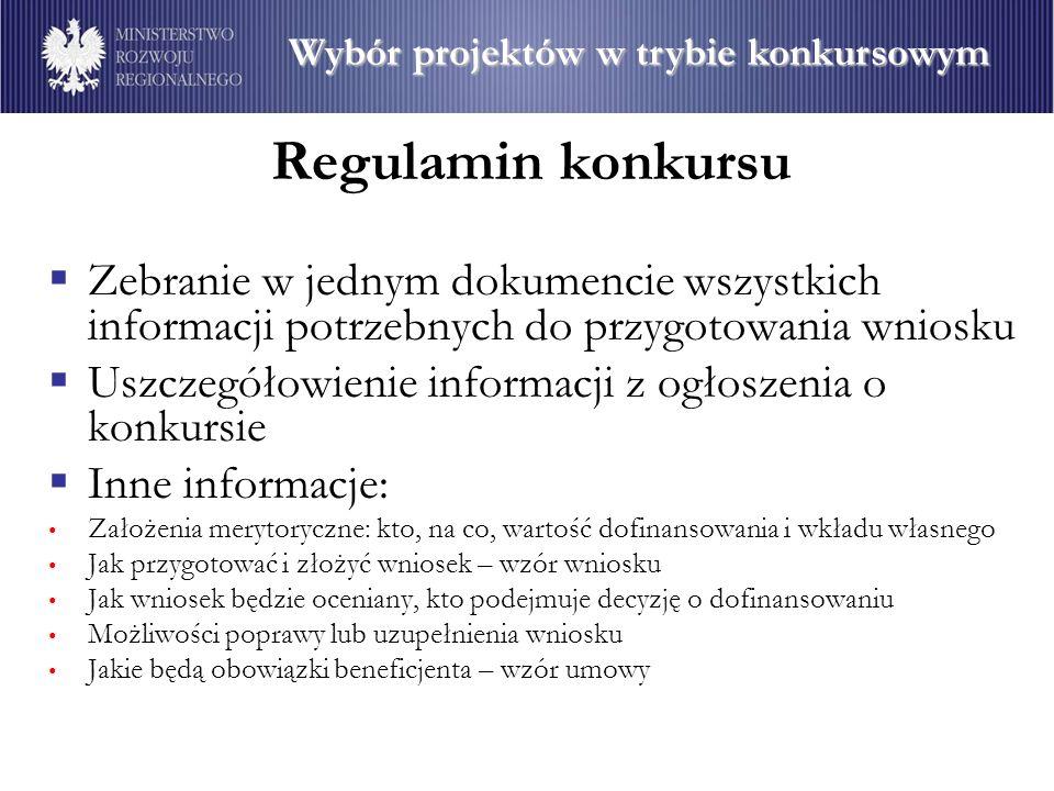 Regulamin konkursu Zebranie w jednym dokumencie wszystkich informacji potrzebnych do przygotowania wniosku Uszczegółowienie informacji z ogłoszenia o