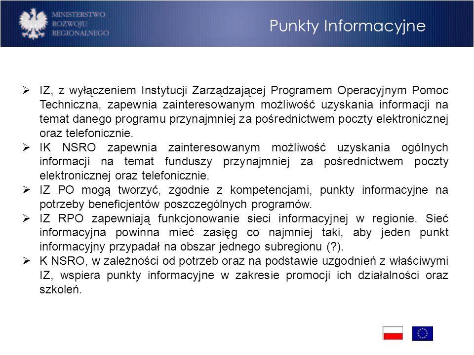 Program Operacyjny Rozwój Polski Wschodniej Cele Punkty Informacyjne IZ, z wyłączeniem Instytucji Zarządzającej Programem Operacyjnym Pomoc Techniczna, zapewnia zainteresowanym możliwość uzyskania informacji na temat danego programu przynajmniej za pośrednictwem poczty elektronicznej oraz telefonicznie.