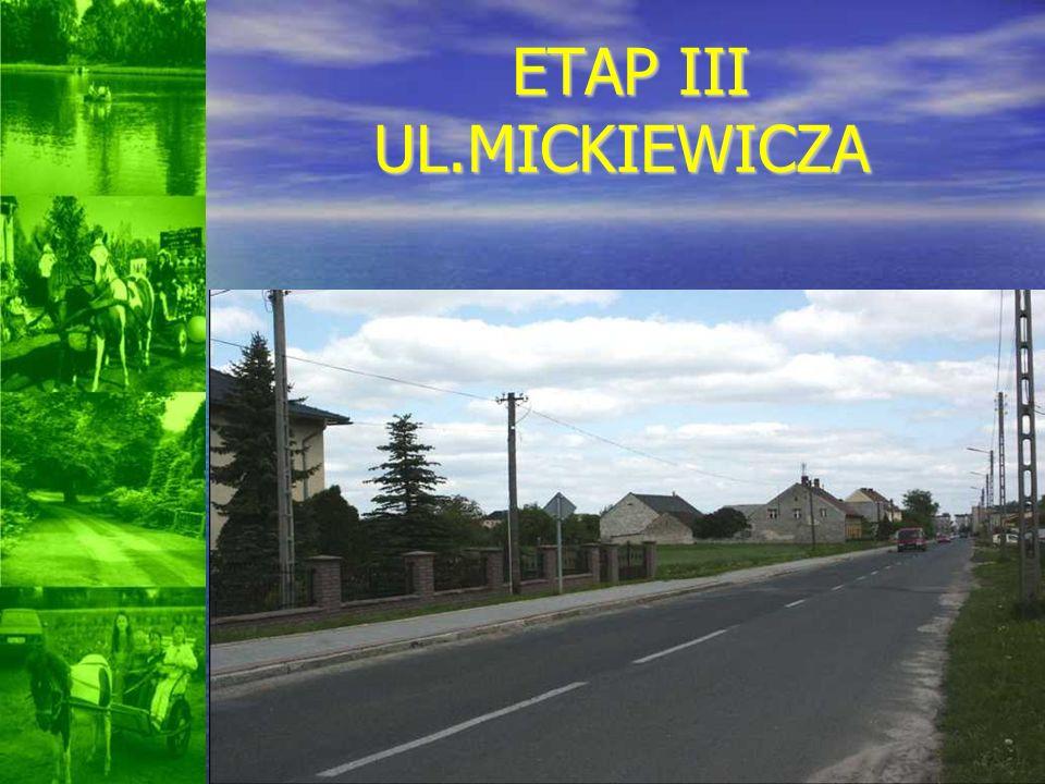 ETAP III UL.MICKIEWICZA ETAP III UL.MICKIEWICZA