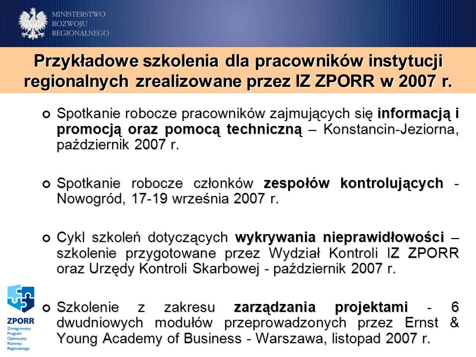 Spotkanie robocze pracowników zajmujących się informacją i promocją oraz pomocą techniczną – Konstancin-Jeziorna, październik 2007 r. Spotkanie robocz