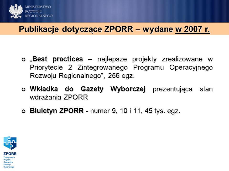 Best practices – najlepsze projekty zrealizowane w Priorytecie 2 Zintegrowanego Programu Operacyjnego Rozwoju Regionalnego, 256 egz.Best practices – najlepsze projekty zrealizowane w Priorytecie 2 Zintegrowanego Programu Operacyjnego Rozwoju Regionalnego, 256 egz.