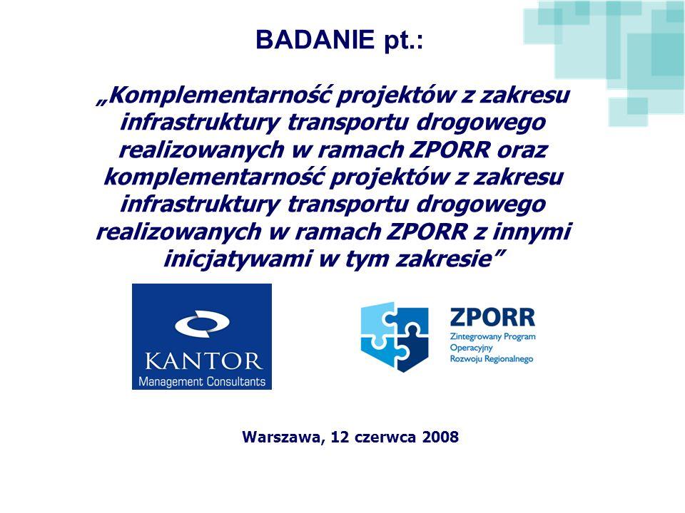 Komplementarność projektów z zakresu infrastruktury transportu drogowego realizowanych w ramach ZPORR oraz komplementarność projektów z zakresu infras