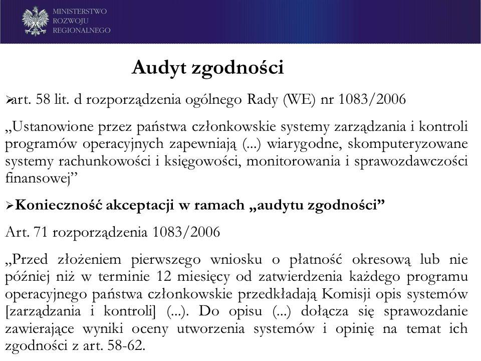 art. 58 lit. d rozporządzenia ogólnego Rady (WE) nr 1083/2006 Ustanowione przez państwa członkowskie systemy zarządzania i kontroli programów operacyj