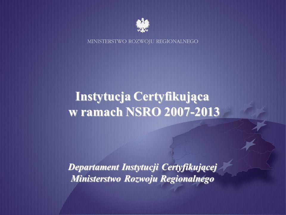 32 Instytucja Certyfikująca otrzymuje Poświadczenia i deklaracje wydatków oraz wnioski o płatność okresową od Instytucji Zarządzającej, co do zasady, w trybie miesięcznym.