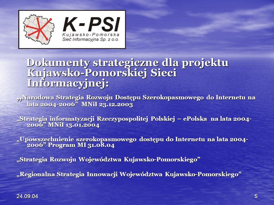 24.09.046 REALIZACJA REALIZACJA PROGRAMU PROGRAMU e-REGION e-REGION INFRASTRUKTURA DOSTĘPU (ZPORR 1.5) (ZPORR 1.5) K-PSI Regionalna szerokopasmowa sieć K-PSI Regionalna szerokopasmowa sieć teleinformatyczna teleinformatyczna UM - interaktywne usługi publiczne UM - interaktywne usługi publiczne UM - infrastruktura klucza publicznego UM - infrastruktura klucza publicznego UMK -Regionalne Studium Edukacji UMK -Regionalne Studium Edukacji Informatycznej Informatycznej ATR - Regionalne Centrum Innowacyjności ATR - Regionalne Centrum Innowacyjności WODGiK - Sieć GPS, GIS WODGiK - Sieć GPS, GIS WBP Książnica Kopernikańska – Regionalna WBP Książnica Kopernikańska – Regionalna Sieć Bibliotek Sieć Bibliotek