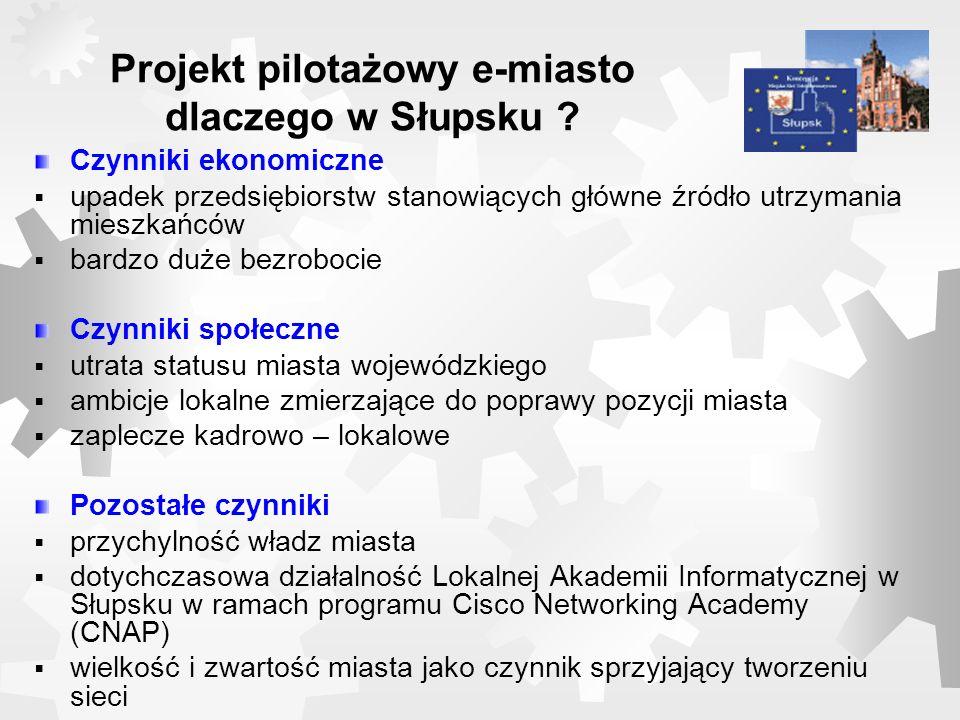 Projekt eSłupsk jako przykład zastosowań technologii społeczeństwa informacyjnego dla innych miast – co jest ważne .