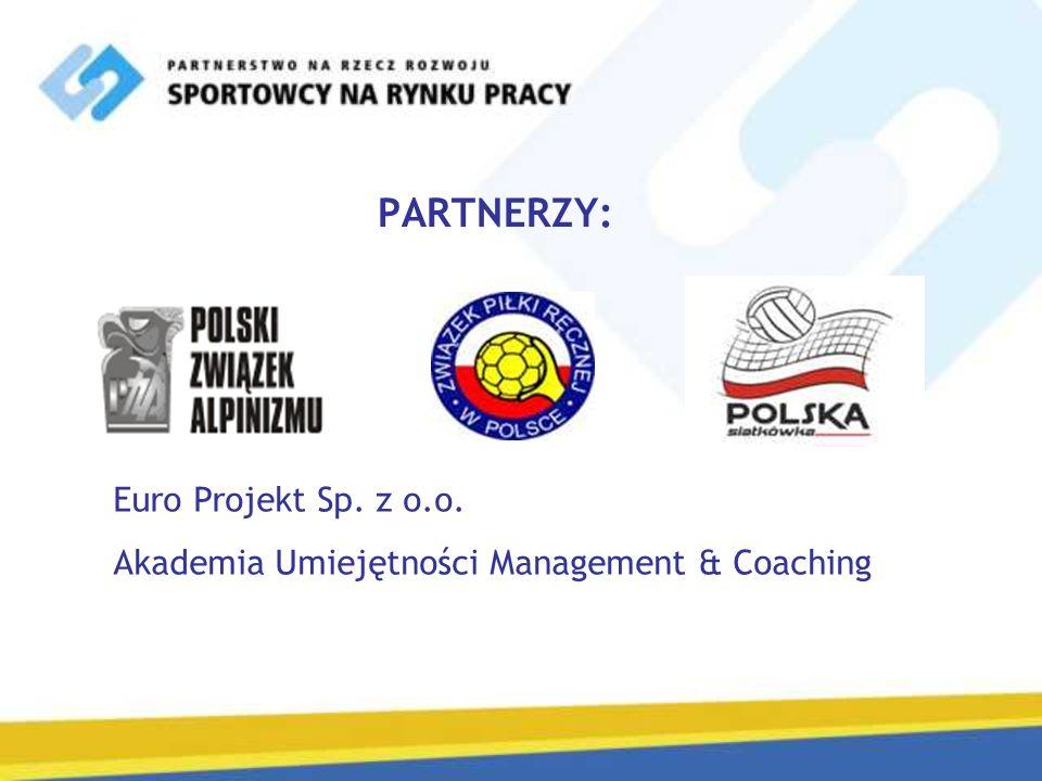 PARTNERZY: Euro Projekt Sp. z o.o. Akademia Umiejętności Management & Coaching
