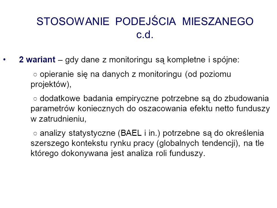 STOSOWANIE PODEJŚCIA MIESZANEGO c.d.