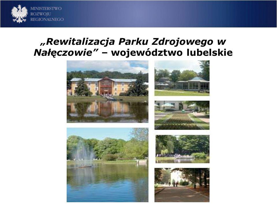 Rewitalizacja Parku Zdrojowego w Nałęczowie – województwo lubelskie