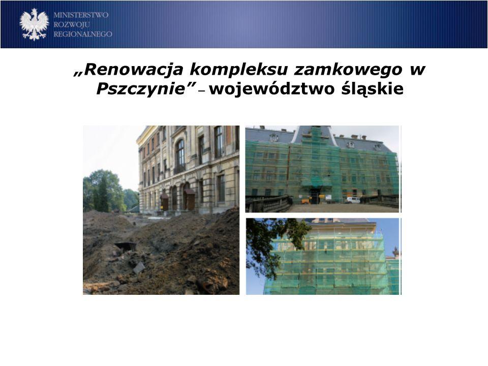 Renowacja kompleksu zamkowego w Pszczynie – województwo śląskie