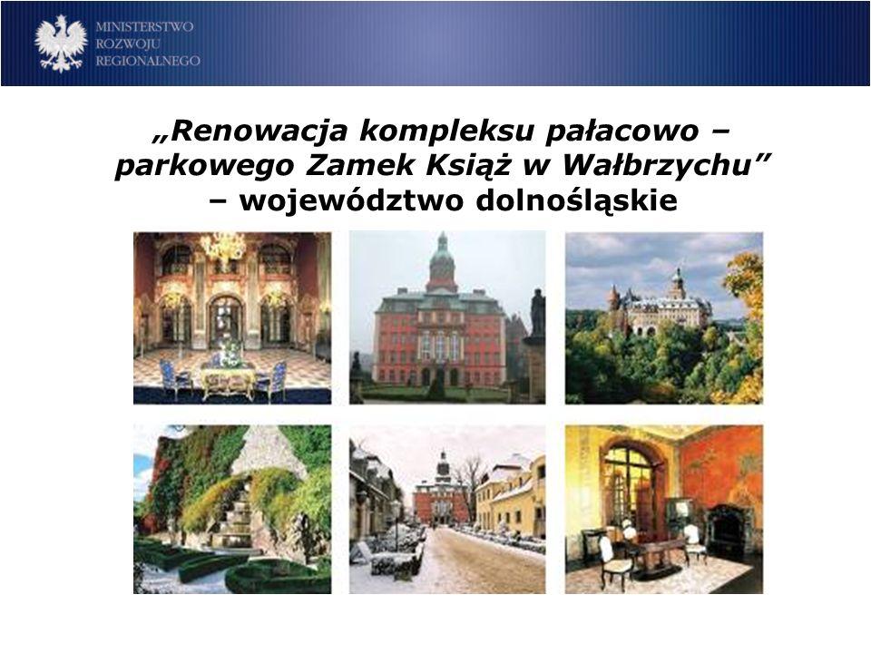 Renowacja kompleksu pałacowo – parkowego Zamek Książ w Wałbrzychu – województwo dolnośląskie