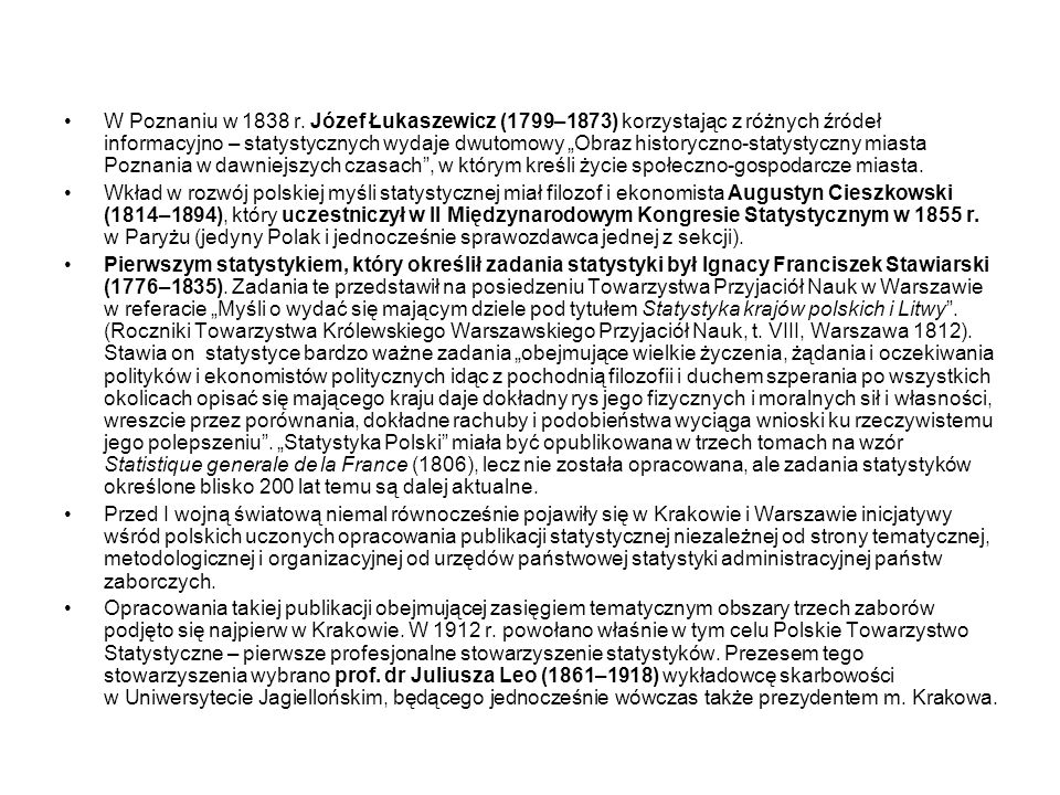 Polskie Towarzystwo Statystyczne w 1915 r.wydało – opracowaną przez prof.