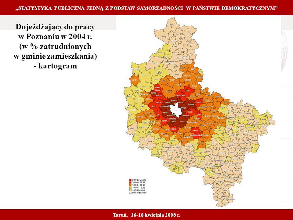 Proprietary and Confidential 17 Dojeżdżający do pracy w Poznaniu w 2004 r.