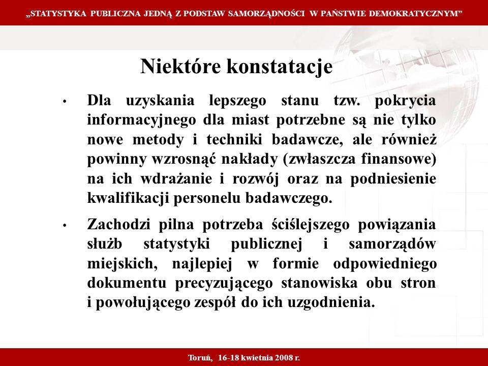 Proprietary and Confidential 20 STATYSTYKA PUBLICZNA JEDNĄ Z PODSTAW SAMORZĄDNOŚCI W PAŃSTWIE DEMOKRATYCZNYM Toruń, 16-18 kwietnia 2008 r.