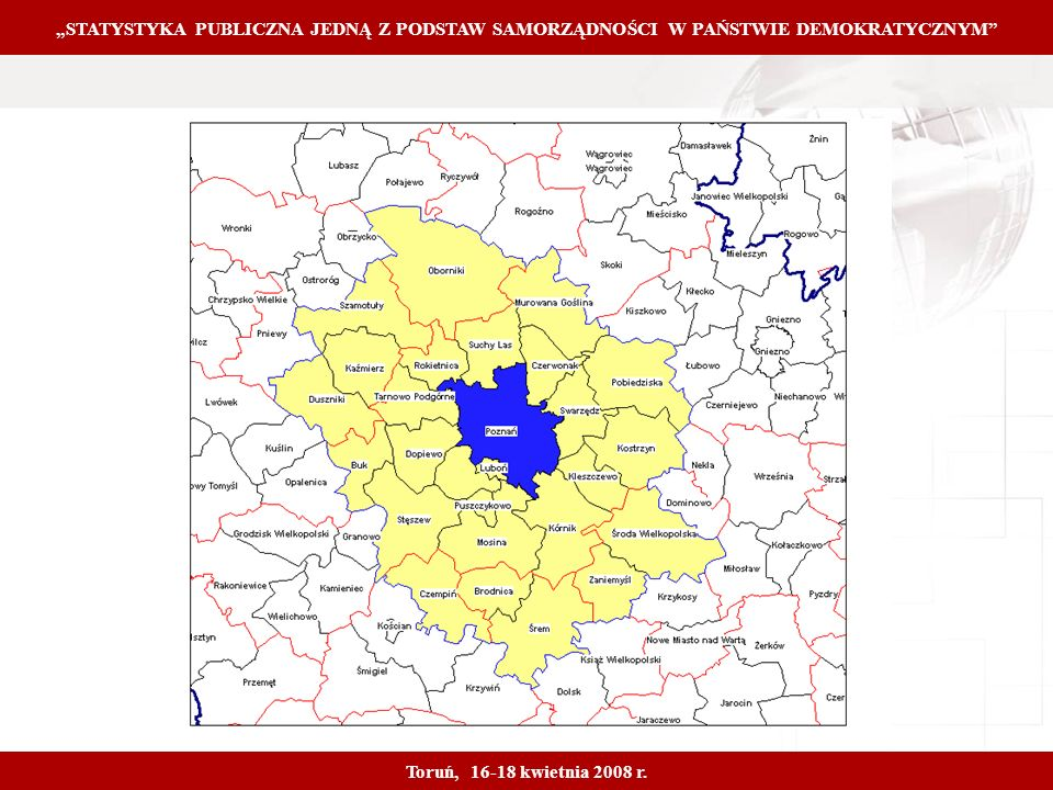 Proprietary and Confidential 9 STATYSTYKA PUBLICZNA JEDNĄ Z PODSTAW SAMORZĄDNOŚCI W PAŃSTWIE DEMOKRATYCZNYM Toruń, 16-18 kwietnia 2008 r.