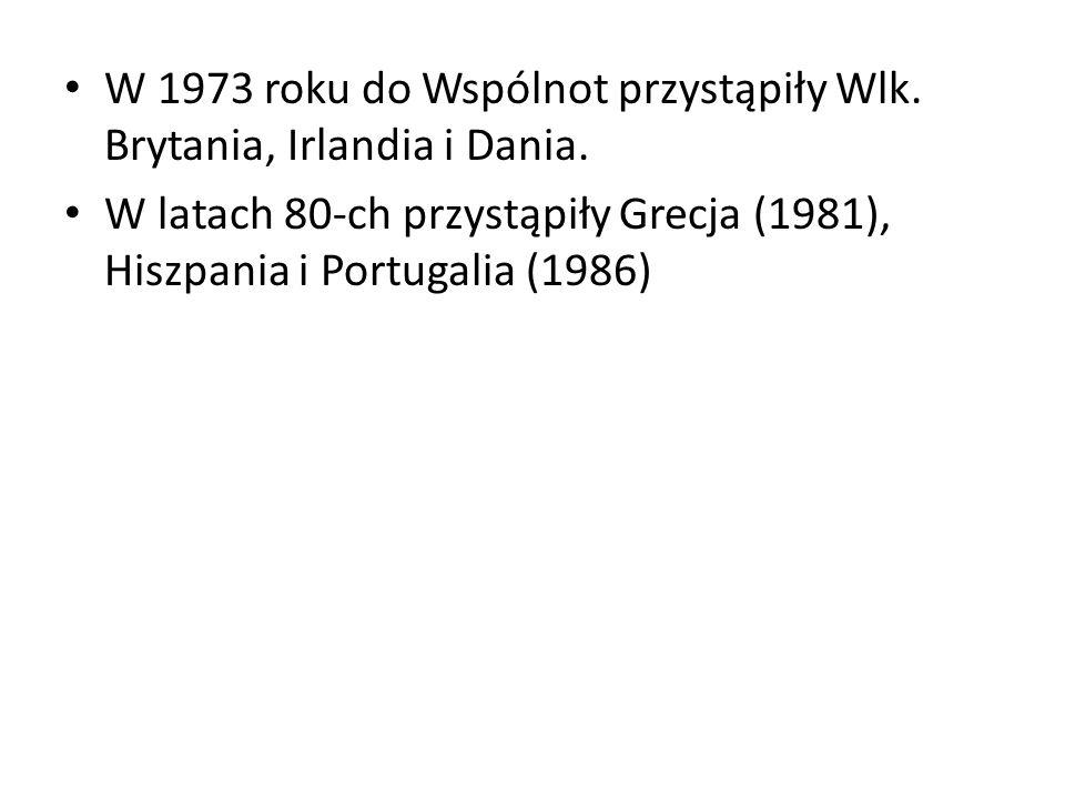 W 1973 roku do Wspólnot przystąpiły Wlk. Brytania, Irlandia i Dania. W latach 80-ch przystąpiły Grecja (1981), Hiszpania i Portugalia (1986)