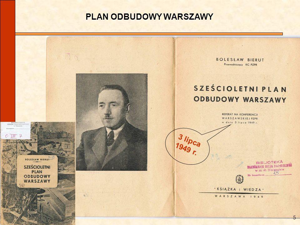 PLAN ODBUDOWY WARSZAWY 5 3 lipca 1949 r.