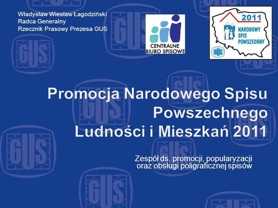 Promocja Narodowego Spisu Powszechnego Ludności i Mieszkań 2011 Zespół ds.