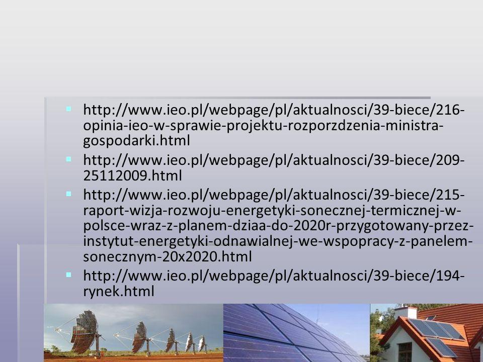 http://www.ieo.pl/webpage/pl/aktualnosci/39-biece/216- opinia-ieo-w-sprawie-projektu-rozporzdzenia-ministra- gospodarki.html http://www.ieo.pl/webpage