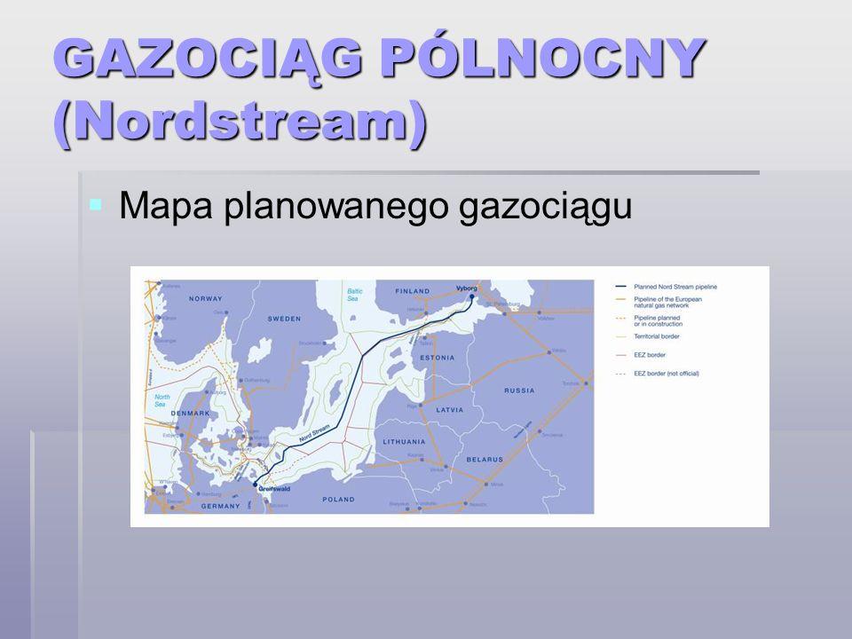 GAZOCIĄG PÓLNOCNY (Nordstream) Mapa planowanego gazociągu