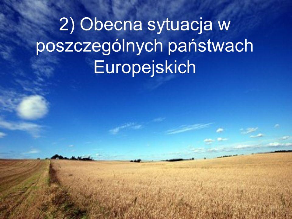 Polska Rosnące dochody rolników z działalnosci rolniczej Wzrost zaufania rolników do polityki rolnej UE Złagodzenie polityki UE wobec krajów członkowskich