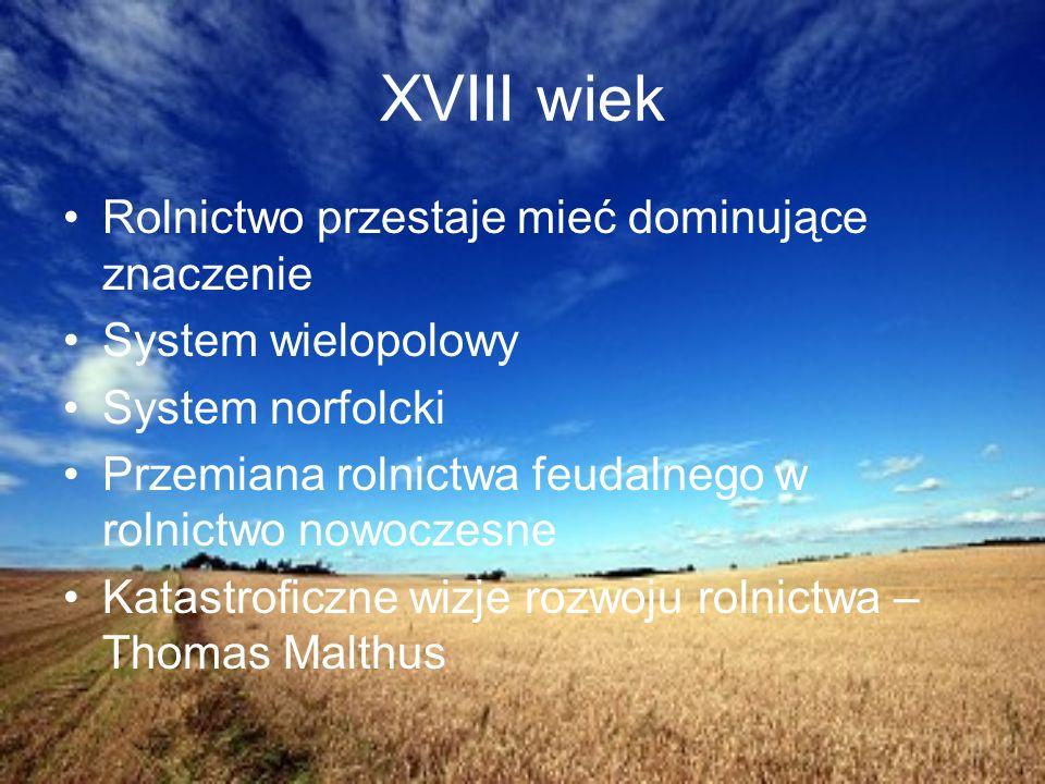 Rewolucja agrarna Zlikwidowanie zależności chłopa od feudalnego właściciela Osiągnięcia rewolucji agrarnej Wzrost produkcji rolnej