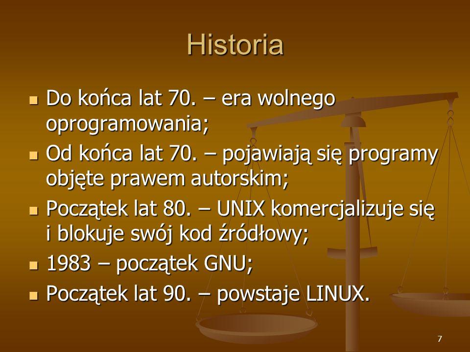 7 Historia Do końca lat 70. – era wolnego oprogramowania; Do końca lat 70.