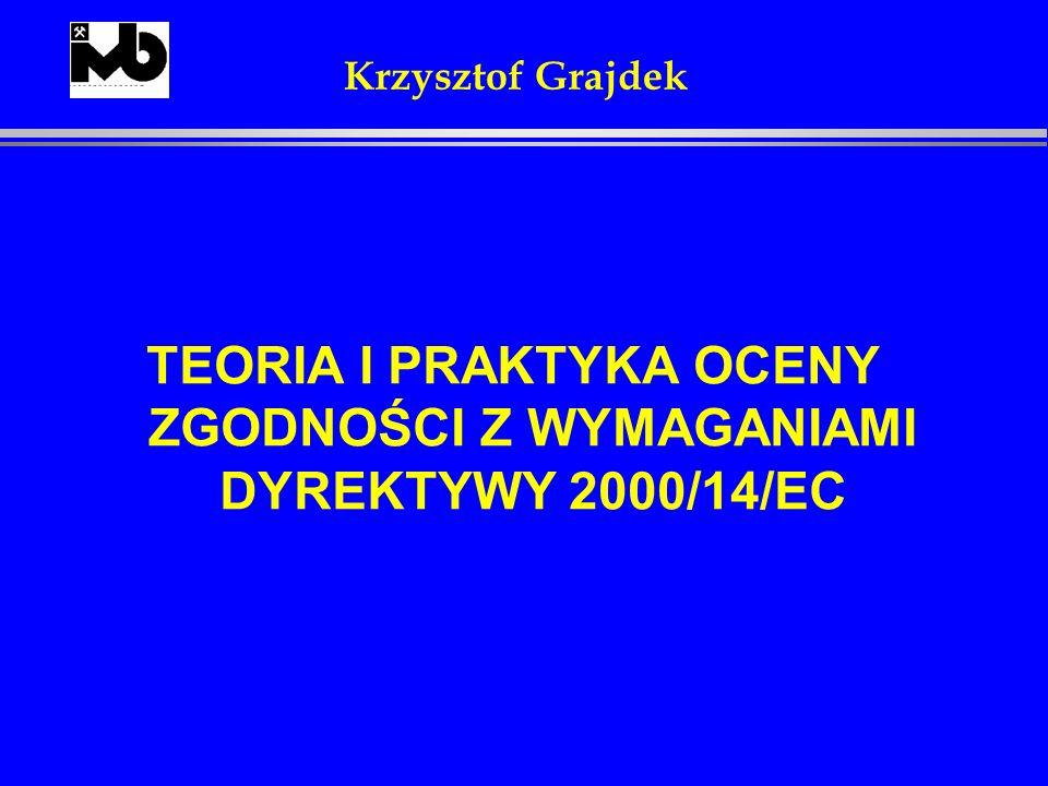 DYREKTYWA 2000/14/EC jest dyrektywą tzw.