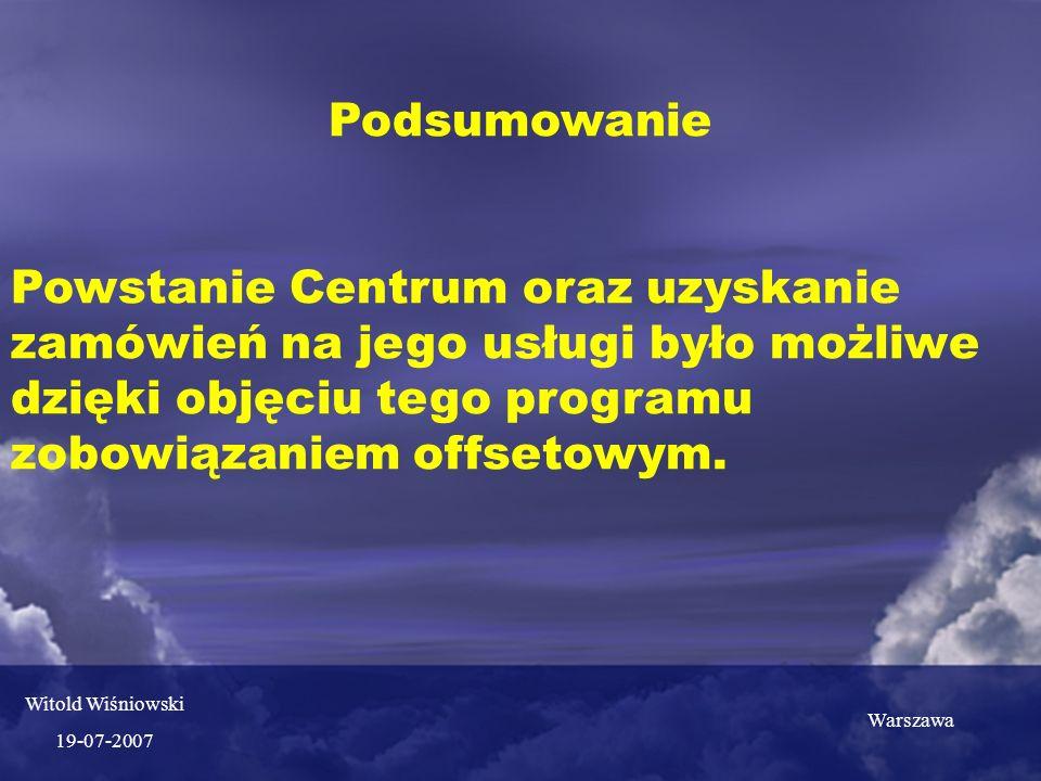 Podsumowanie Powstanie Centrum oraz uzyskanie zamówień na jego usługi było możliwe dzięki objęciu tego programu zobowiązaniem offsetowym.