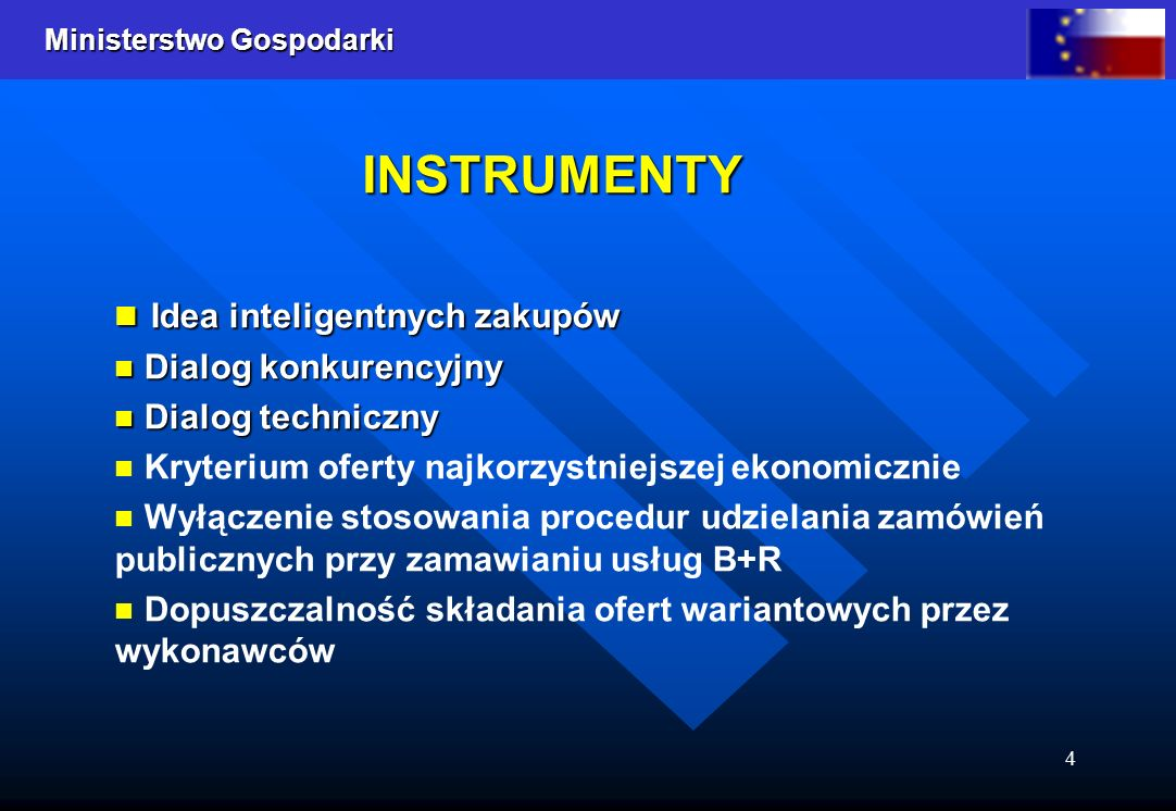 Ministerstwo Gospodarki 4 Idea inteligentnych zakupów Idea inteligentnych zakupów Dialog konkurencyjny Dialog konkurencyjny Dialog techniczny Dialog t