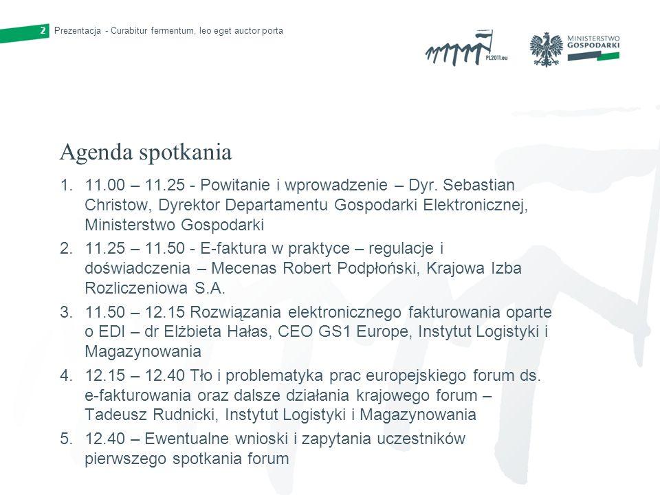 Prezentacja - Curabitur fermentum, leo eget auctor porta2 Agenda spotkania 1.11.00 – 11.25 - Powitanie i wprowadzenie – Dyr. Sebastian Christow, Dyrek