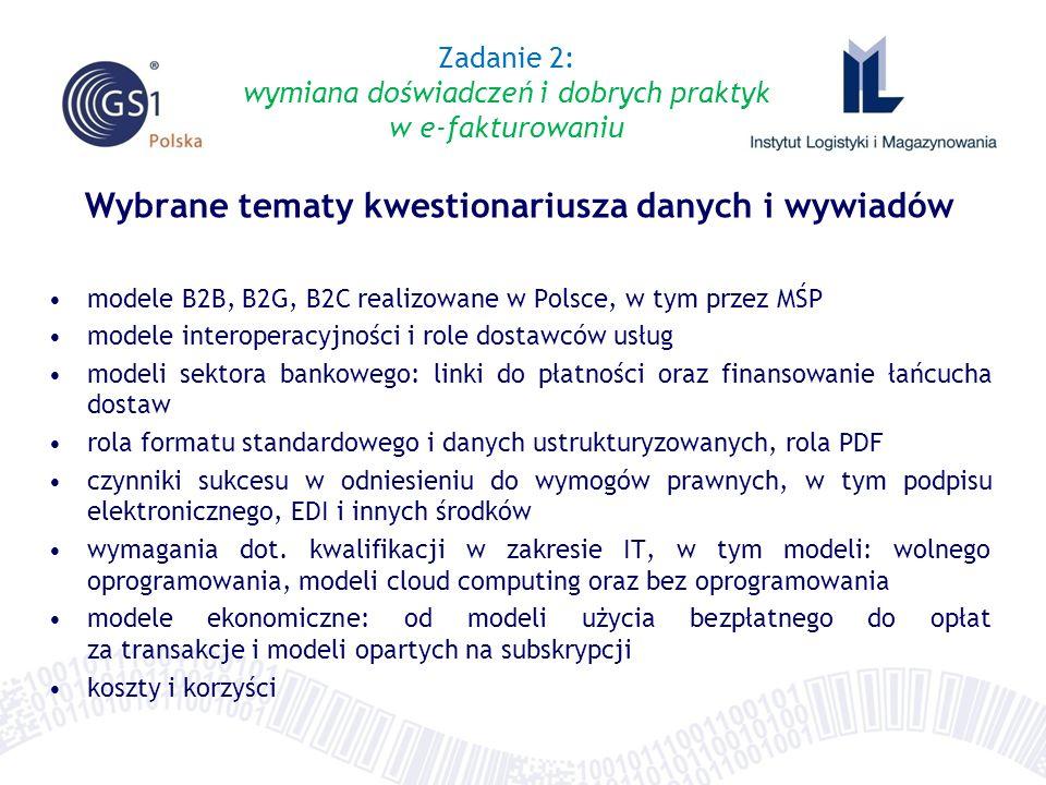 Wybrane tematy kwestionariusza danych i wywiadów modele B2B, B2G, B2C realizowane w Polsce, w tym przez MŚP modele interoperacyjności i role dostawców