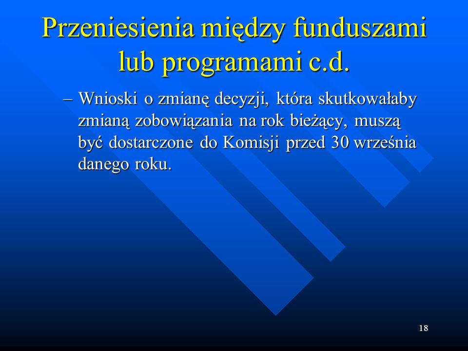 18 Przeniesienia między funduszami lub programami c.d.