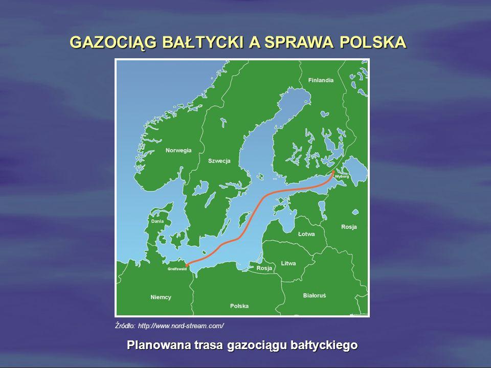 GAZOCIĄG BAŁTYCKI A SPRAWA POLSKA Planowana trasa gazociągu bałtyckiego Źródło: http://www.nord-stream.com/