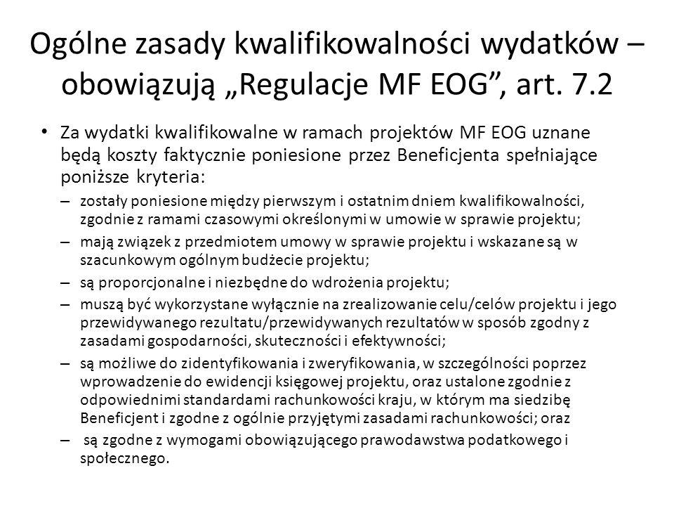 Ogólne zasady kwalifikowalności wydatków – obowiązują Regulacje MF EOG, art.