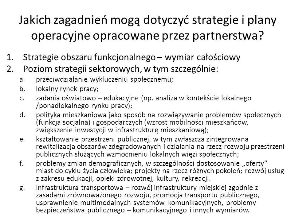 Jakich zagadnień mogą dotyczyć strategie i plany operacyjne opracowane przez partnerstwa.